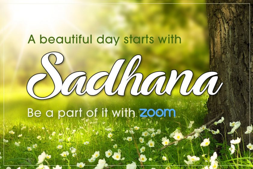 Be a Part of Our Daily Sadhana with Zoom!